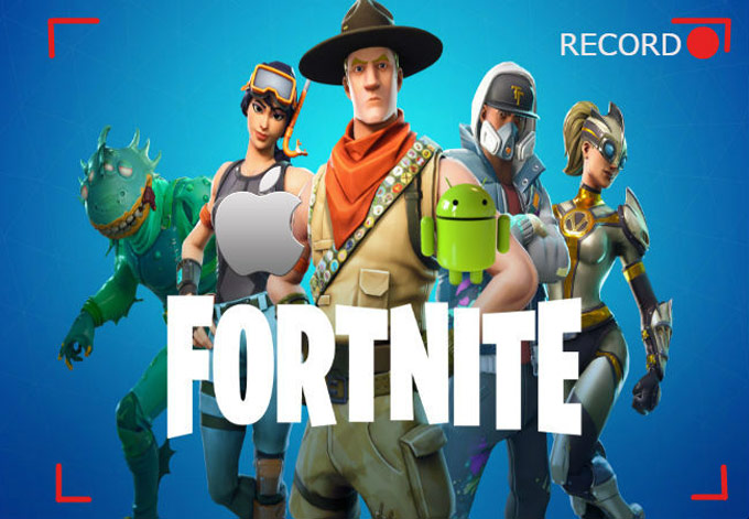 enregistrer Fortnite sur iOS et Android
